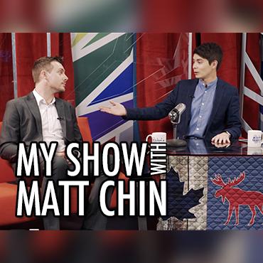 My Show with Matt Chin